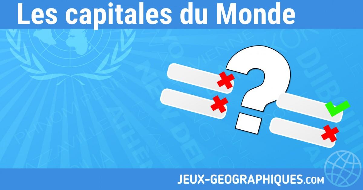 Jeux Geographiques Gratuits Quizz Les Capitales Du Monde